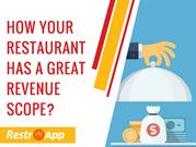 How Your Restaurant Has a Great Revenue Scope