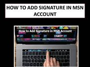 Steps to Add Signature in MSN Account