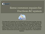 Some common repairs for Ductless AC system