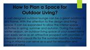 How to Plan a Space for Outdoor Living?