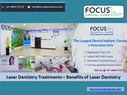 Laser Dentistry Treatments - Benefits of Laser Dentistry