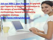 MBA 1 year Programme is intended for certificate holders and graduates