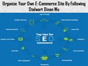 Organize Your Own E-Commerce Site By Following Stalwart Dinan Wu