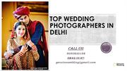 Top Wedding Photographers In Delhi |Genuine Wedding