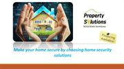 Make Your Home Secure By Choosing Home Security Solutions