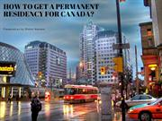 How to Get a Permanent Residency for Canada_