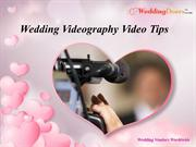 Wedding Videography Video Tips