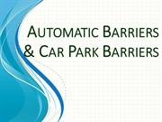 Automatic Barriers & Car Park Barriers