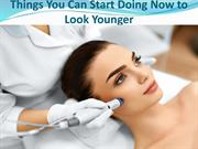 Things You Can Start Doing Now to Look Younger.output