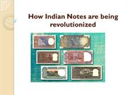 How Indian Notes are being revolutionized
