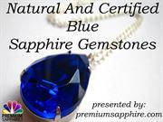 Natural and Certified Blue Sapphire Gemstones