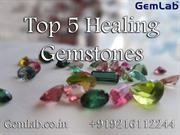 Top 5 Healing Gemstone