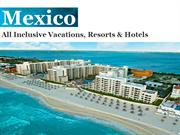 Top 5 Best Mexico All Inclusive Resorts & Hotel