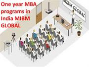One year MBA programs in India how do you obtain out of it