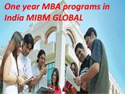 One year MBA programs in India in direction of opt for the greatest