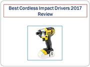 Best Cordless Impact Drivers 2017