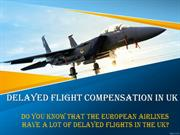Delayed Flight Compensation in UK