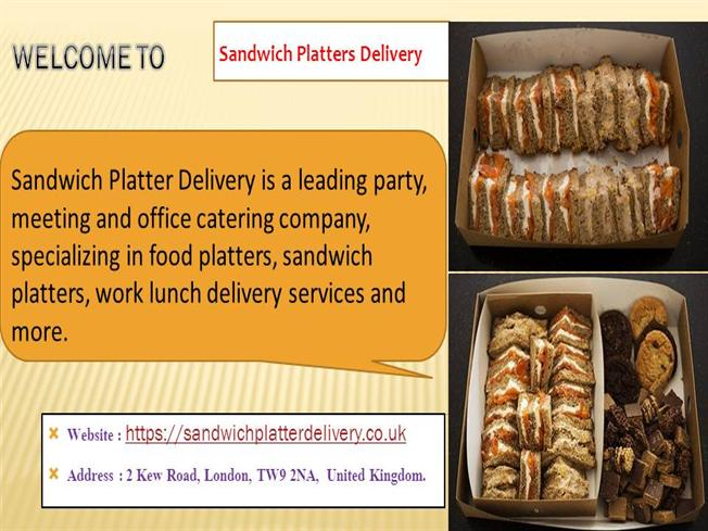 Sandwich Platters Delivery |authorSTREAM