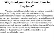 Why Rent your Vacation Home in Daytona_