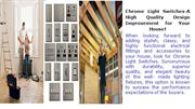 Chrome Light Switches-A High Quality Design Improvement for Your House