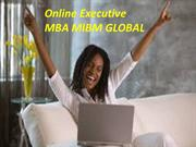 Online Executive MBA program has a MIBM GLOBAL