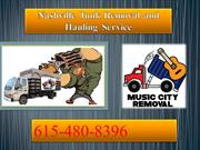 Nashville Junk Removal and Hauling Service - Get to Know What Is It?