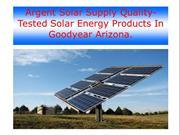 Argent Solar Supply Quality-Tested Solar Energy Products In Goodyear A