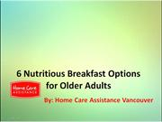 6 Nutritious Breakfast Options for Older Adults