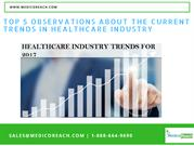 Top 5 Observations about the Current Trends in Healthcare Industry