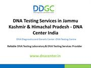 DNA Testing Services in JnK & HP
