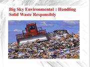 Big Sky Environmental - Handling Solid Waste Responsibly