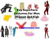 Buy Superhero Costumes For Men, Women and Kids