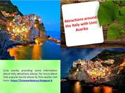 Attractions around the Italy with Livio Acerbo