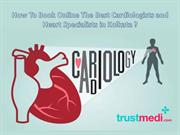 How To Book Online The Best Cardiologists and Heart Specialists in Kol