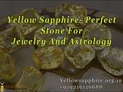 Yellow Sapphire- Perfect Stone For Jewelry And Astrology