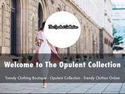 The Opulent Collection Presentation