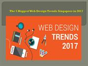 The 5 Biggest Web Design Trends Singapore in 2017