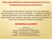 5.Alternative Medicine, the Business World with an Extraordinary Oppor
