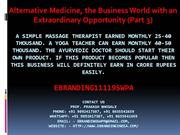 6.Alternative Medicine, the Business World with an Extraordinary Oppor