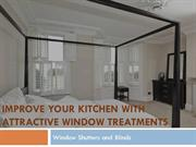 Improve Your Kitchen With Attractive Window Treatments