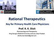 Rational Therapeutics-The Key for Primary Health Care Physicians