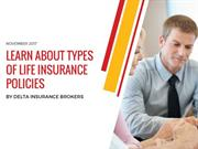 Learn About Types Of Life Insurance Policies - DELTA INSURANCE BROKERS