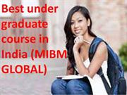 Best under graduate course in India of regulate graduates concentratio
