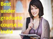 Best under graduate course in India right after commencement is MBA.