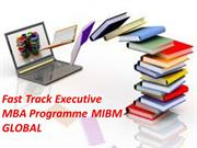 Fast Track Executive MBA Programme in India