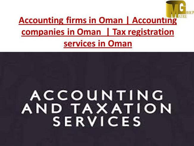 Accounting Companies in Oman | Tax Registration Services in Oman