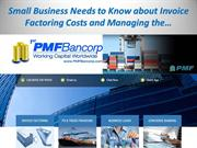 Small Business Needs to Know about Invoice Factoring Costs and Managin
