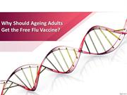 Why Should Ageing Adults Get the Free Flu Vaccine