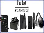 The Most Top Rated Streaming Devices