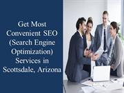 Get Most Convenient SEO Services in Arizona & Scottsdale